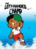 The Left-Handed Champ (Hardback)