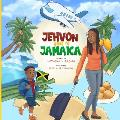 Jehvon Goes to Jamaica
