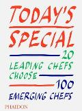 Todays Special 20 Leading Chefs Choose 100 Emerging Chefs