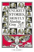 Unlikely Stories Mostly