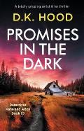 Promises in the Dark: A totally gripping serial killer thriller