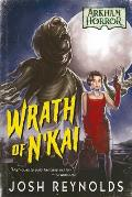 Wrath of Nkai An Arkham Horror Novel