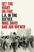 Set the Night on Fire LA in the Sixties