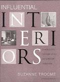 Influential Interiors