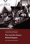 Port & The Douro Mitchell Beazley Revised Edition