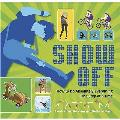Show Off!: How To Do Absolutely Everything - One Step At a Time