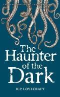 Haunter of the Dark Collected Stories Volume 3