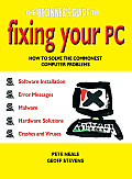 The Beginner's Guide to Fixing Your PC