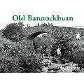 Old Bannockburn