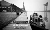 Glasgow At the Crossroads