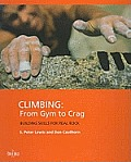 Climbing From Gym To Crag Building Skill