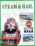 Ultimate Encyclopedia Of Steam & Rail