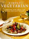 Simply Vegetarian Tempting New Ideas