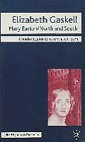 Elizabeth Gaskell - Mary Barton/North and South