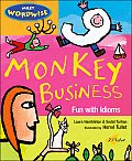 Monkey Business Fun with Idioms
