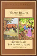 Rebecca of Sunnybrook Farm & Black Beauty