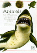 Animals Over 100 Questions & Answers To