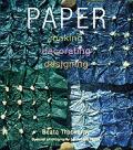 Paper Making Decorating Designing
