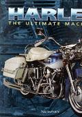Harley The Ultimate Machine