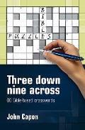 Three Down, Nine Across: 80 Bible-based Crosswords