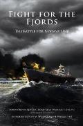 Fight for the Fjords; the Battle for Norway 1940.