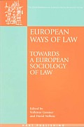 European Ways of Law: Towards a European Sociology of Law