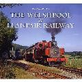 Moods of the Welshpool and Llanfair Railway