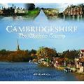 Cambridgeshire - the Glorious County
