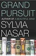 Grand Pursuit UK Edition The Story of the People Who Made Modern Economics