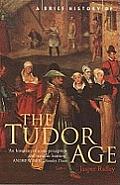 Brief History of the Tudor Age