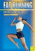 Fat Burning: Excercise & Diet