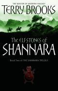 The Elfstones of Shannara: Shannara 2