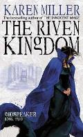 Riven Kingdom Godspeaker Book 2