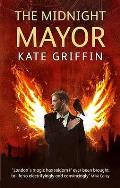 Midnight Mayor: a Matthew Swift Novel