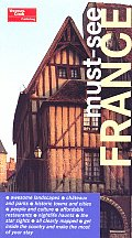 Must See France 1st Edition