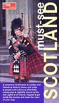 Must See Scotland 1st Edition