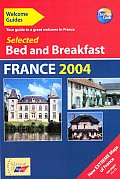 Welcome Guide Selected Bed & Breakfast France 2004