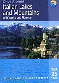 Drive Around Italian Lakes & Mountai 1st Edition