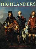 Highlanders: a History of the Highland Clans
