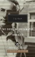Troubles: Seige of Krishnapur. by J.G. Farrell