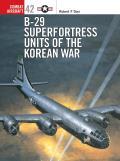 B 29 Superfortress Units of the Korean War