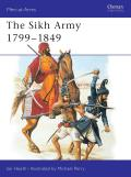 The Sikh Army 1799-1849