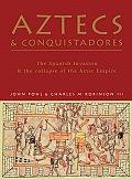 Aztecs and Conquistadores
