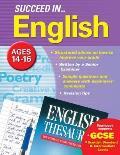 Succeed in English 14-16 Years (Gcse)