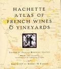 Hachette Atlas Of French Wines & Vineyar