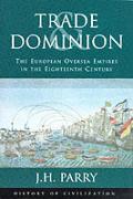 Trade & Dominion The European Oversea Em