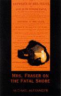 Mrs Fraser On The Fatal Shore