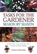 Tasks For The Gardener Season By Season