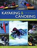 Kayaking & Canoeing for Beginners A Practical Guide to Paddling for Novices & Intermediates
