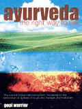Ayurveda The Right Way To Live The An